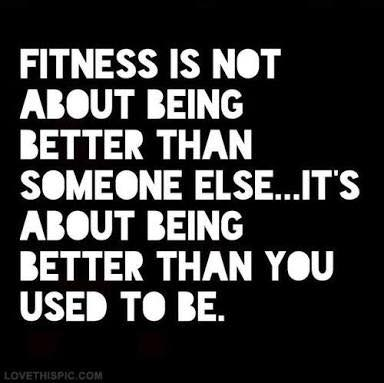 Be better that you used to be! Work Hard and Train Smart!