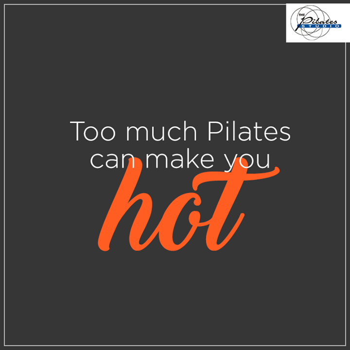 #PilatesAlert: Too much of Pilates can make you HOT! :)  Contact us for queries on: 9099433422/07940040991 http://www.pilatesaltitude.com