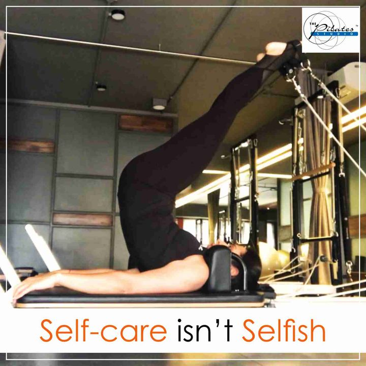 Why Self Care Isn't Selfish?   Equality Starts With Taking Care Of Yourself FIRST 💪🏼   Contact us for queries on: 9099433422/07940040991  www.pilatesaltitude.com